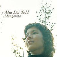 Mia Doi Todd - Manzanita