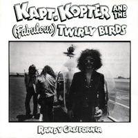 Randy California - Kapt. Kopter & The (Fabulous) Twirly Birds [Import]