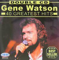 Gene Watson - 40 Greatest Hits