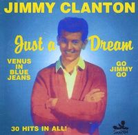 Jimmy Clanton - Very Best / Just a Dream 30 Cuts