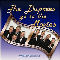 Duprees - Duprees Go To The Movies