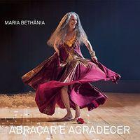 Maria Bethania - Abracar E Agradecer