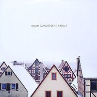 Noah Gundersen - Family [Vinyl]