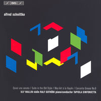 Ulf Wallin - Schnittke: Quasi Una Sonata / Suite In The Old Style / Concerto Grosso No. 6