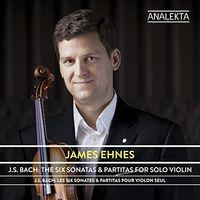 James Ehnes - J.s. Bach: Six Sonatas & Partitas For Solo Violin