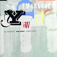 Whit Dickey - Emergence