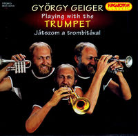 Gyorgy Geiger - Playing With The Trumpet