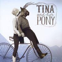 Tina - Tina & Her Pony