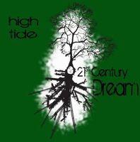 High Tide - 21st Century Dream