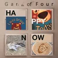 Gang Of Four - Happy Now (Indie Exclusive) [Limited Edition] (Wht)