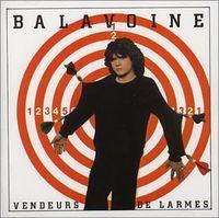Daniel Balavoine - Vendeurs De Larmes [Import]