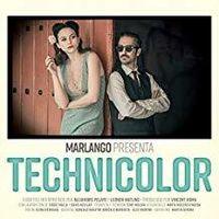 Marlango - Technicolor [Digipak]