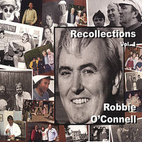 Robbie O'Connell - Vol. 1-Recollections