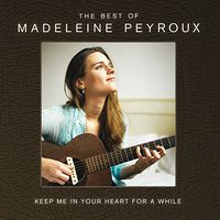 Madeleine Peyroux - Keep Me In Your Heart For A While: The Best Of Madeleine Peyroux [Import Deluxe]