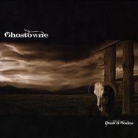 Ghostowne - Dust 'N Bones