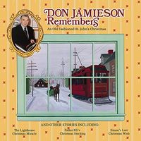 Don Jamieson - Don Jamieson Remembers: An Old Fashioned