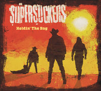 The Supersuckers - Holdin' The Bag