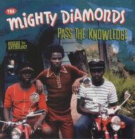 Mighty Diamonds - Pass The Knowledge: Reggae Anthology [Import]