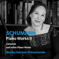 Schumann / Primachenko - Piano Works 2