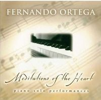 Fernando Ortega - Meditations Of The Heart