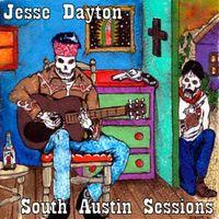 Jesse Dayton - South Austin Sessions