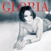 Gloria Estefan - Greatest Hits, Vol. 2