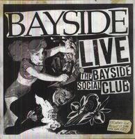 Bayside - Live at the Bayside Social Club