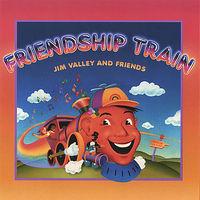 Jim Valley & Friends - Friendship Train