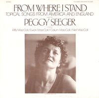 Peggy Seeger - From Where I Stand: Topical Songs from America