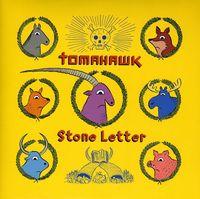 Tomahawk - Stone Letter [Vinyl Single]