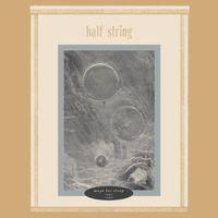 Half String - Maps for Sleep