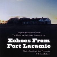 Brian Mcbride - Echoes From Fort Laramie