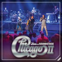 Chicago - Chicago Ii - Live On Soundstage [CD+DVD]