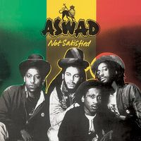 Aswad - Not Satisfied (Bonus Tracks)