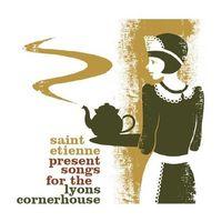 Saint Etienne - Saint Etienne Presents Songs For The Lyons Corner [Import]