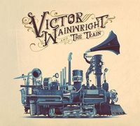 Victor Wainwright & The Train - Victor Wainwright & The Train [LP]