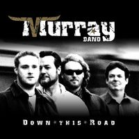 Murray - Down This Road