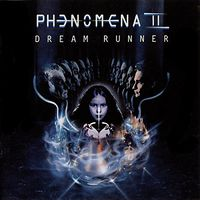 Phenomena - Phenomena II Dream Runner
