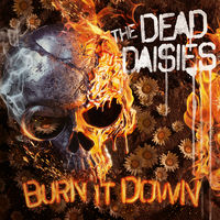 The Dead Daisies - Burn It Down [Limited Edition Picture Disc LP]