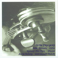 Julie Tanner - Cello Prayers