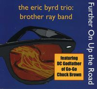 Eric Byrd - Further on Up the Road