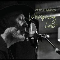Craig Cummings - Whispering Low