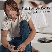Keith Urban - Get Closer [LP]