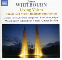 Westminster Williamson Voices - Living Voices & Other Choral Works