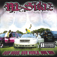 M-Sidaz - Our Hood Our World Our Way