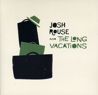 Josh Rouse - Josh Rouse and The Long Vacations