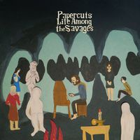 Papercuts - Life Among The Savages (Uk)