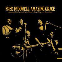 Fred Mcdowell - Amazing Grace