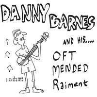 Danny Barnes - Oft Mended Raiment