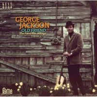 George Jackson - Vol. 3-Old Friend: The Fame Recordings [Import]